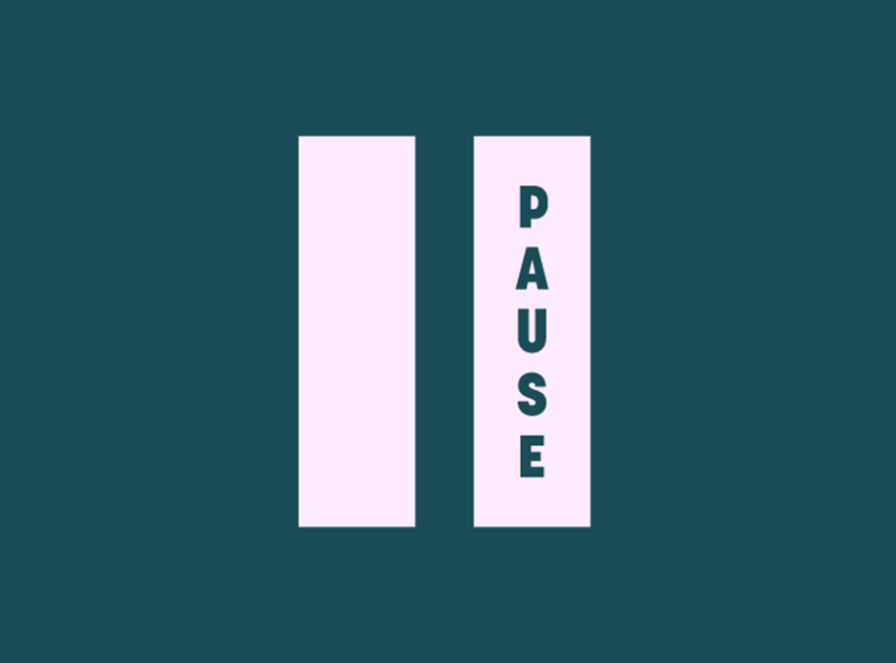 Campaign – PAUSE Challenge