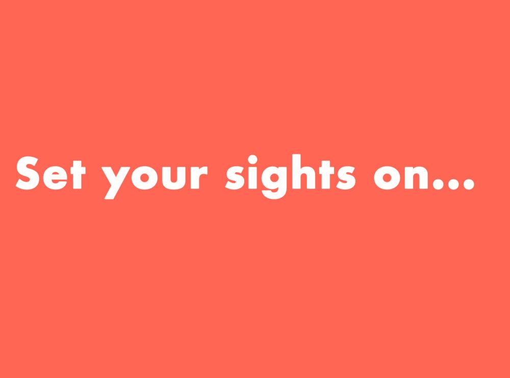 Set your sights on… Motor skills