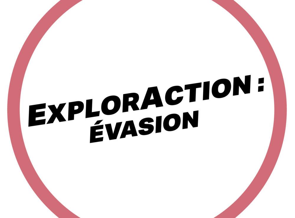 ExplorAction Évasion