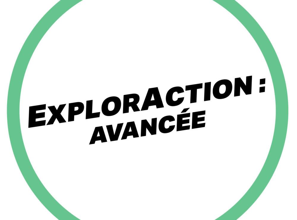 ExplorAction Avancée