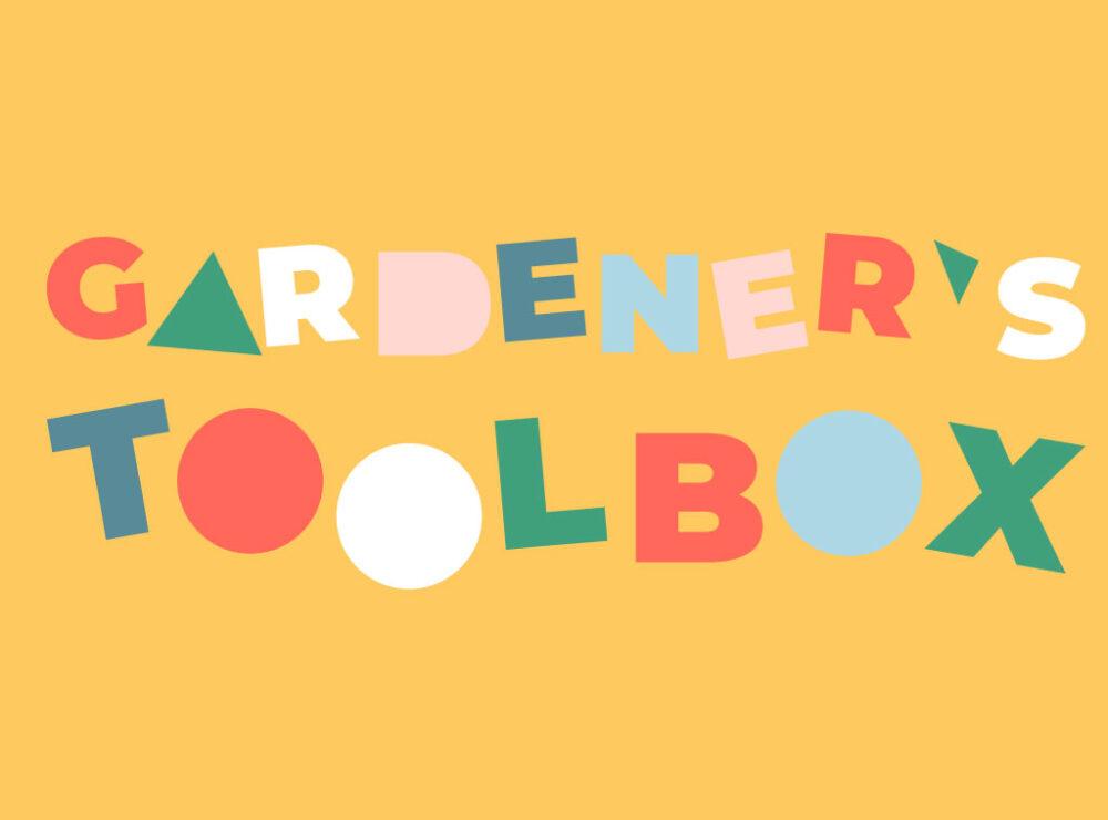 Gardener's toolbox